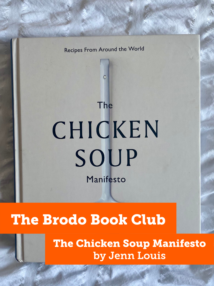 The Brodo Book Club: The Chicken Soup Manifesto